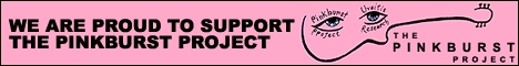 This site is proud to support The Pinkburst Project